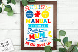 Autism comes with a mum SVG