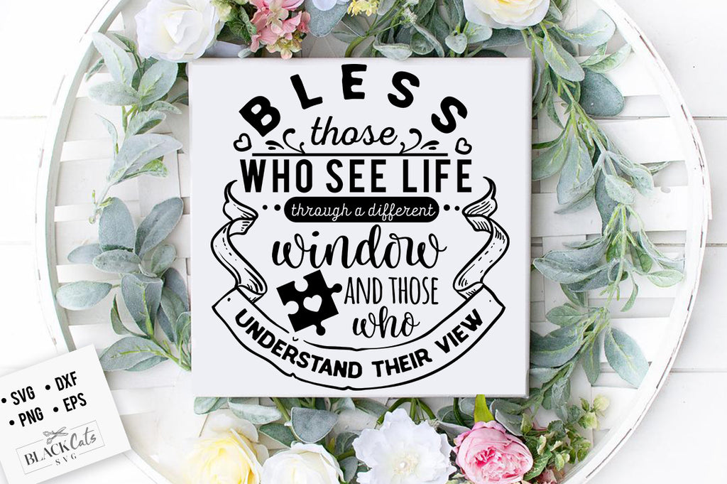 Bless those who see life SVG
