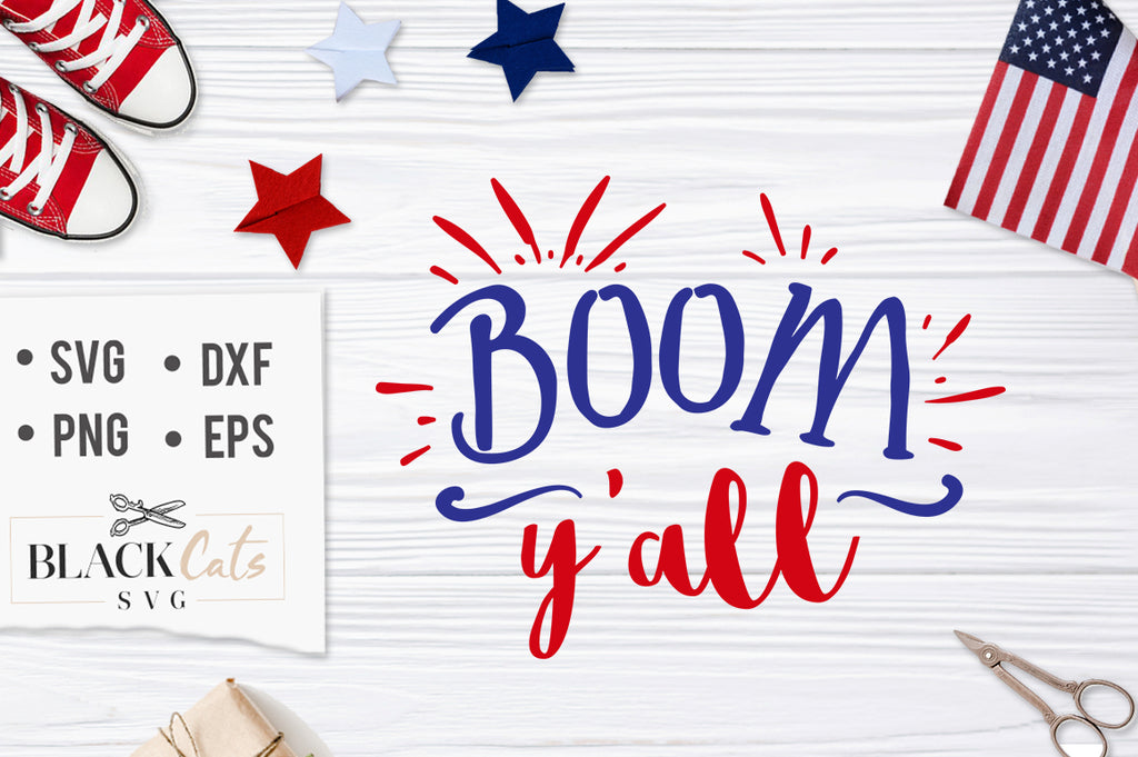 Boom Y'all SVG file Cutting File Clipart in Svg, Eps, Dxf, Png for Cricut & Silhouette