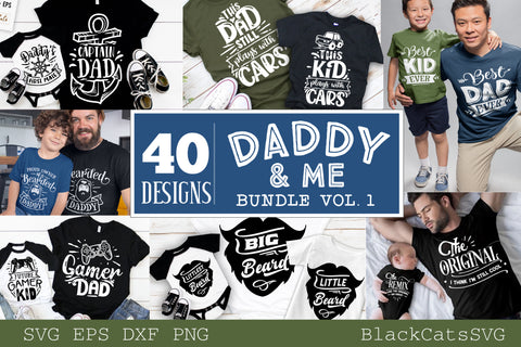 Daddy and me SVG bundle 40 designs