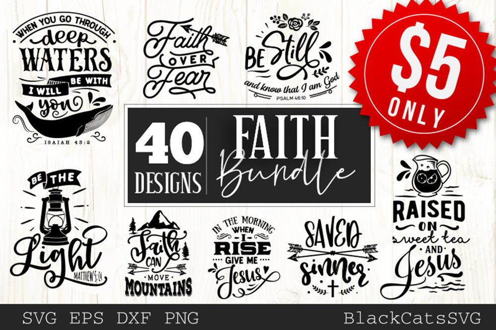 Faith Bundle 40 SVG files Cutting File Clipart in Svg, Eps, Dxf, Png for Cricut & Silhouette