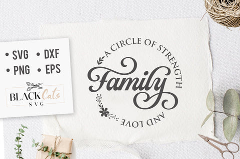 Family a circle of strenght and love SVG file Cutting File Clipart in Svg, Eps, Dxf, Png for Cricut & Silhouette