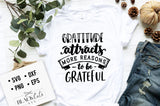 Gratitude Attracts More Reasons to Be Grateful SVG File