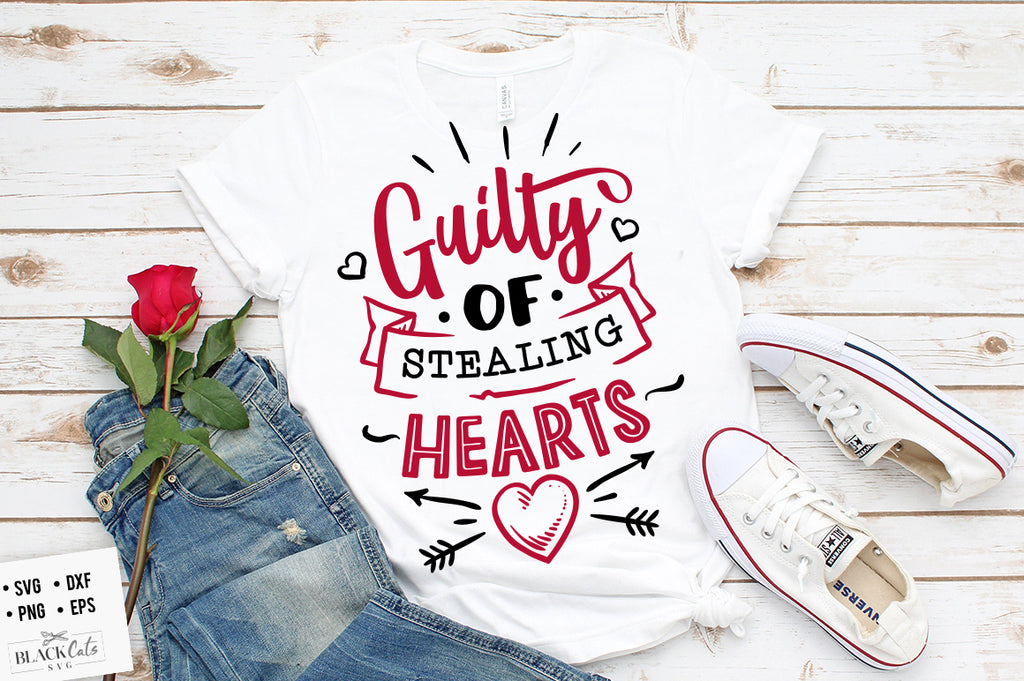 Guilty of stealing hearts SVG file Cutting File Clipart in Svg, Eps, Dxf, Png for Cricut & Silhouette svg Valentine