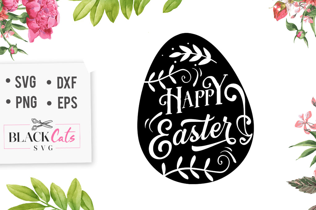 Happy Easter egg SVG file Cutting File Clipart in Svg, Eps, Dxf, Png for Cricut & Silhouette