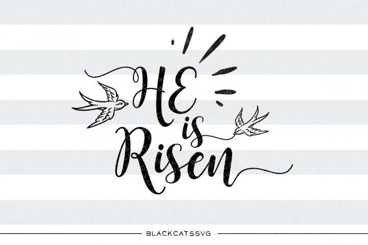 He is Risen - SVG file Cutting File Clipart in Svg, Eps, Dxf, Png for Cricut & Silhouette