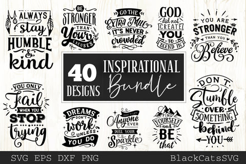 Inspirational SVG bundle 40 designs Motivational SVG bundle
