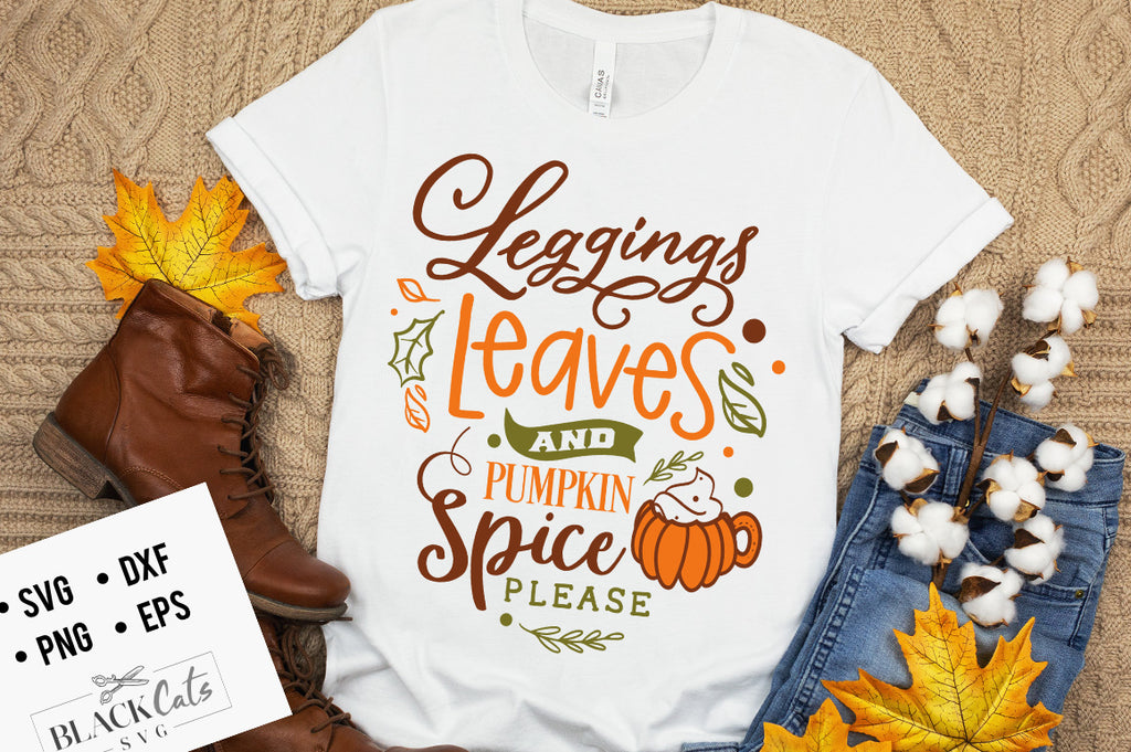 Leggings Leaves and Pumpkin Spice SVG File