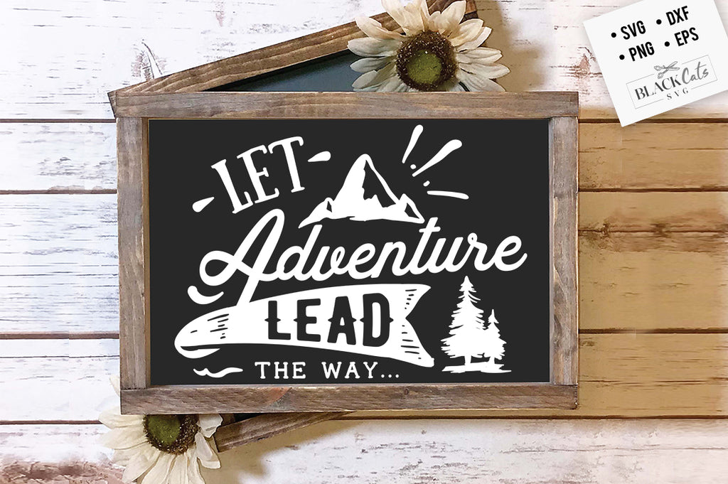 Let adventure lead the way SVG
