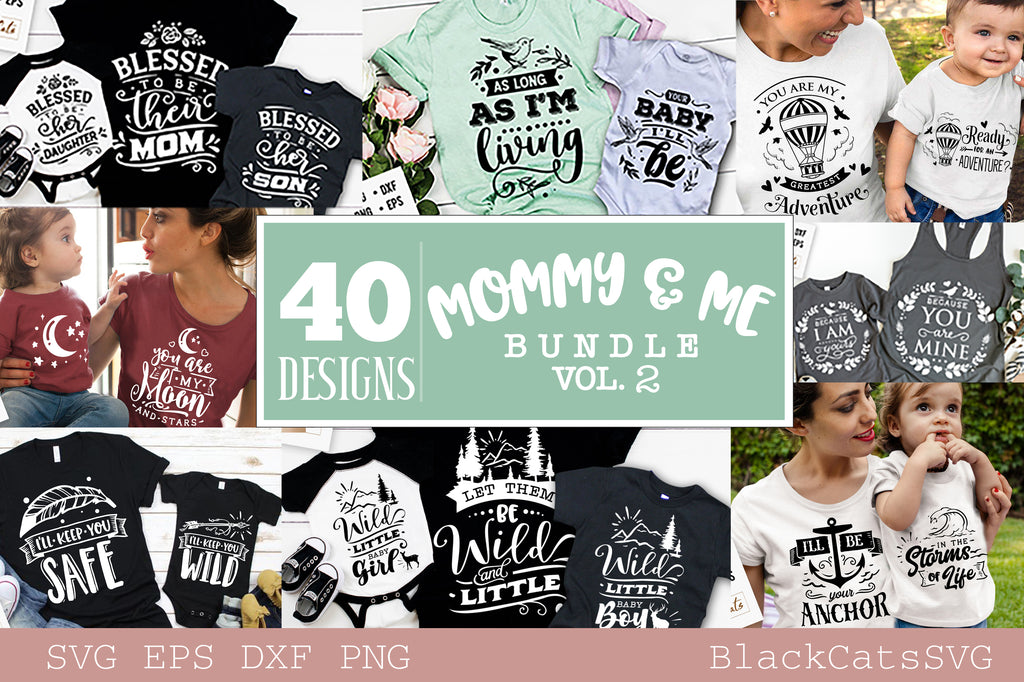 Mommy and me SVG bundle 40 designs vol 2