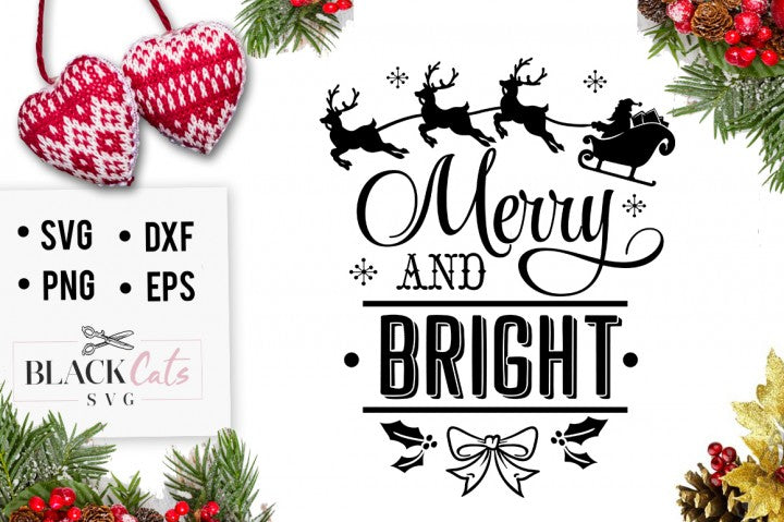 Merry and Bright - Christmas SVG