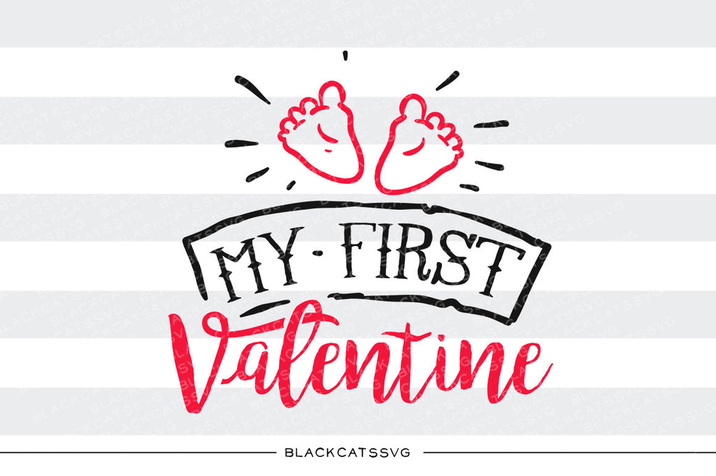 My first Valentine SVG file Cutting File Clipart in Svg, Eps, Dxf, Png for Cricut & Silhouette svg Valentine - BlackCatsSVG