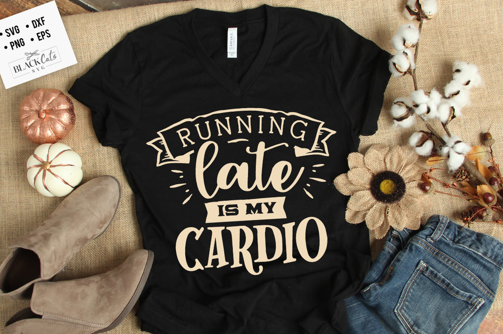 Running late is my cardio SVG