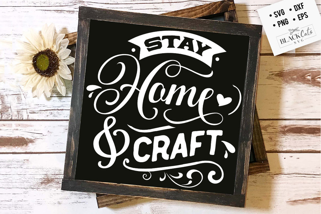 Stay home and craft SVG