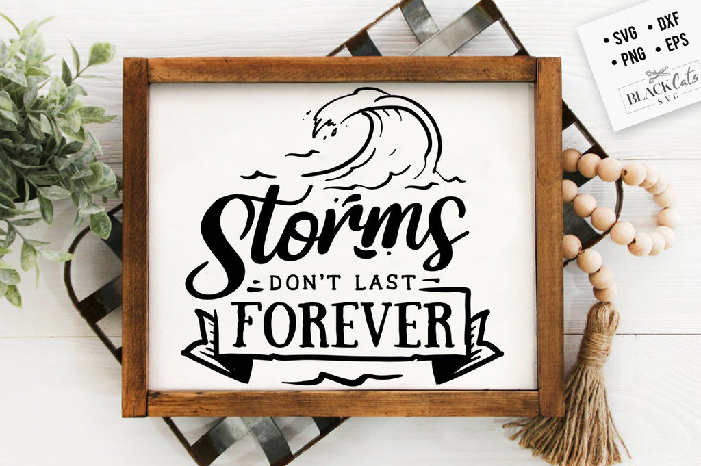 Storms don't last forever SVG