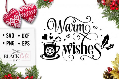 Warm wishes - Christmas SVG cutting file