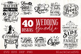 Wedding bundle - 40 SVG file vol 1 Cutting File Clipart in Svg, Eps, Dxf, Png for Cricut & Silhouette