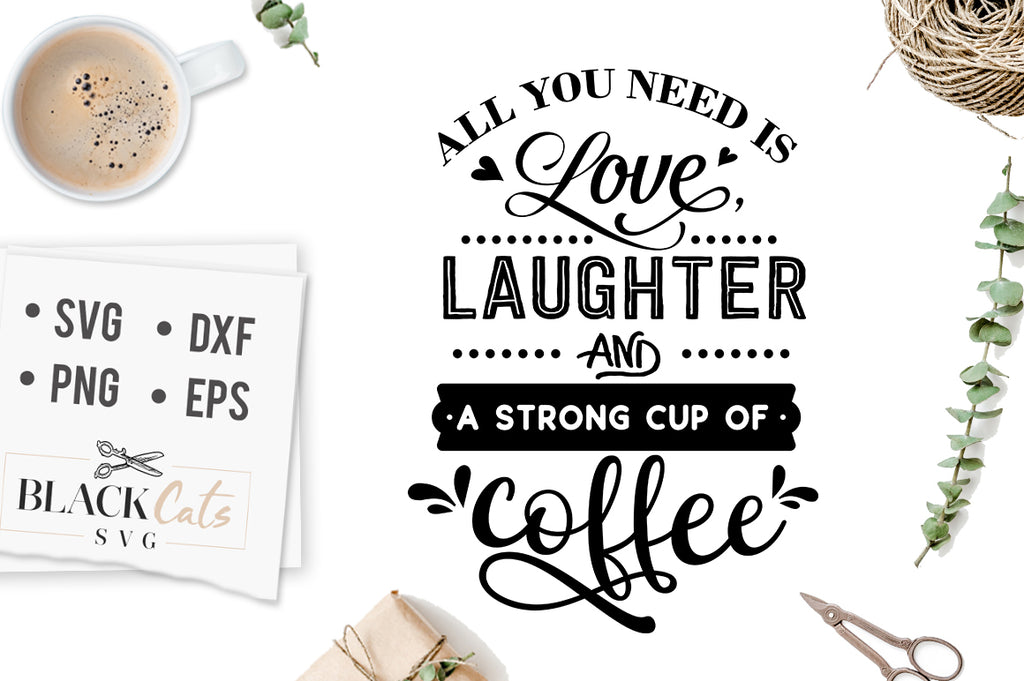 All You Need is Love Laughter SVG File