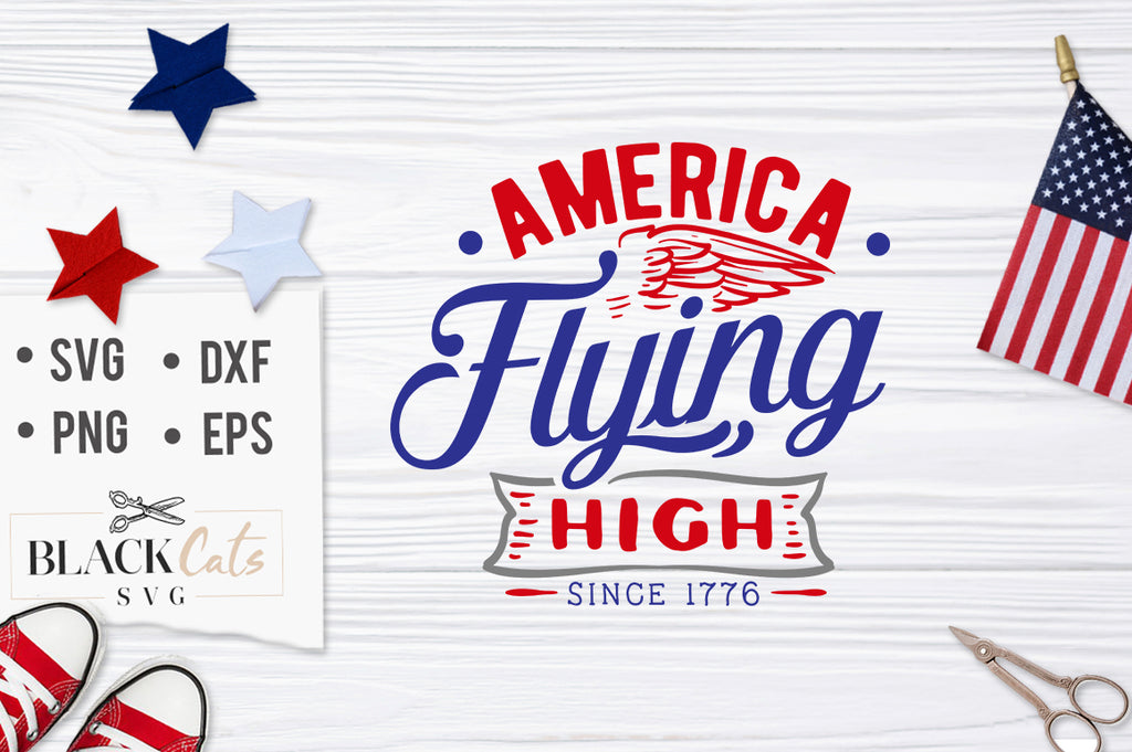 America Flying High SVG file Cutting File Clipart in Svg, Eps, Dxf, Png for Cricut & Silhouette