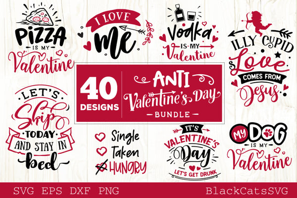 580+ Anti Valentine Svg – SVG,PNG,EPS & DXF File Include