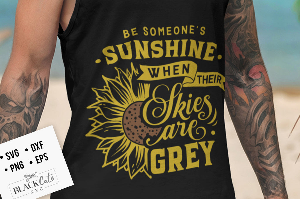 Be Someone's Sunshine SVG File