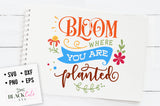 38+ Bloom Where You Are Planted Laurel Svg And Dxf Eps Cut File Ò Cricut Ò Silhouette SVG