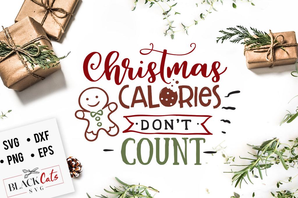 Christmas calories don't count SVG