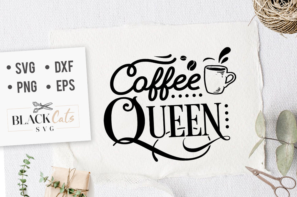 Coffee Queen SVG File