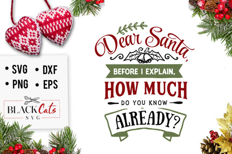 Dear Santa before I explain SVG