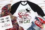 Dear Santa it was the cat SVG