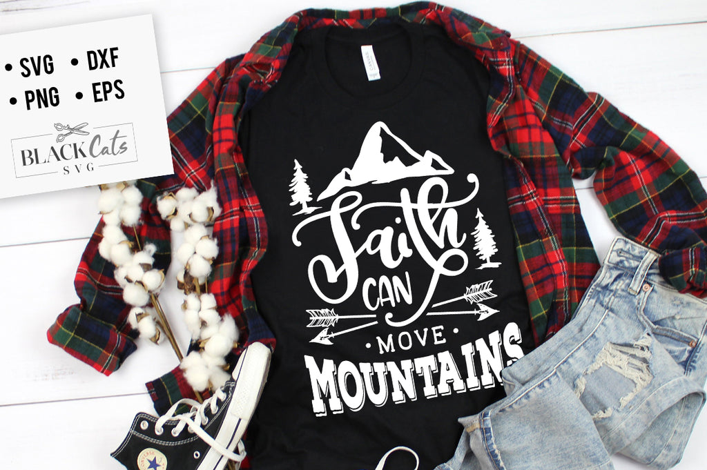 Faith can move mountains SVG file Cutting File Clipart in Svg, Eps, Dxf, Png for Cricut & Silhouette God svg