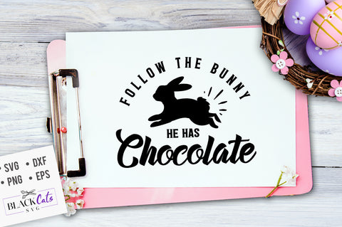Follow the bunny he has chocolate SVG file Cutting File Clipart in Svg, Eps, Dxf, Png for Cricut & Silhouette