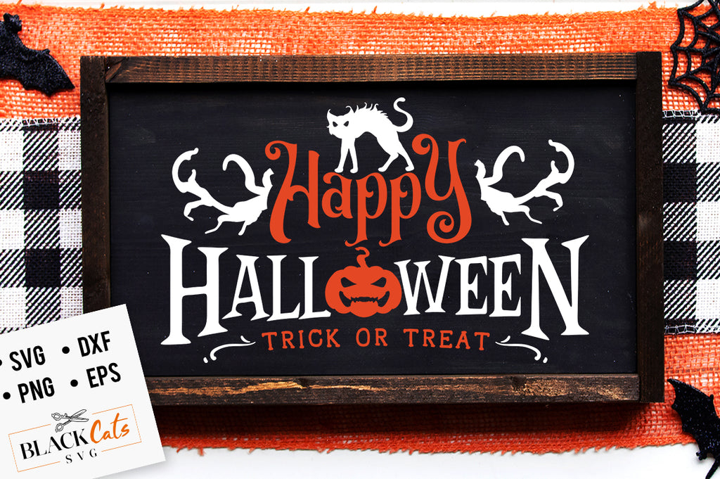 Happy Halloween - Trick SVG File