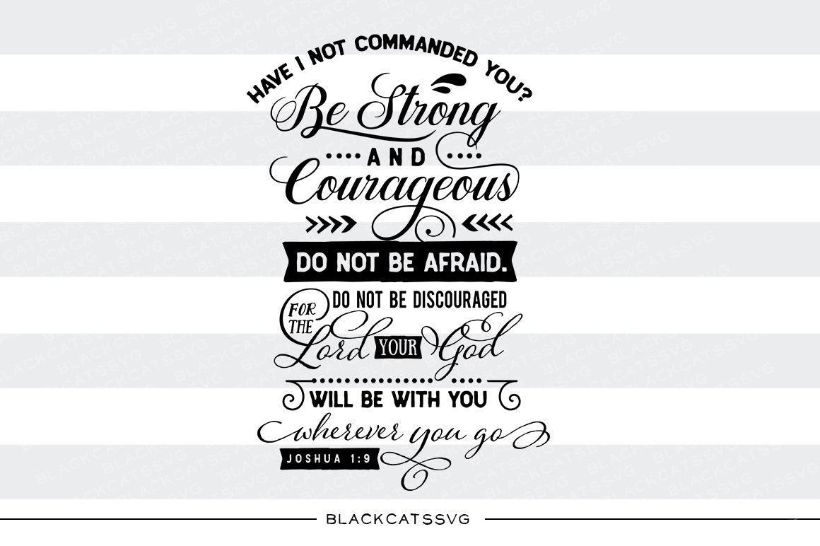 have i not commanded you joshua 1 9 svg file cutting file clipart