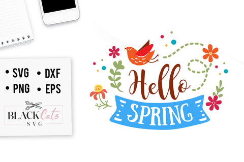Hello Spring SVG file Cutting File Clipart in Svg, Eps, Dxf, Png for Cricut & Silhouette