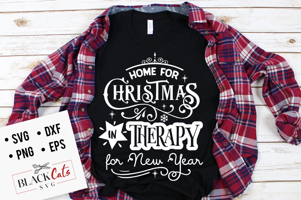 Home for Christmas in Therapy for New Year SVG