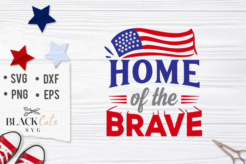 Home of the Brave SVG file Cutting File Clipart in Svg, Eps, Dxf, Png for Cricut & Silhouette