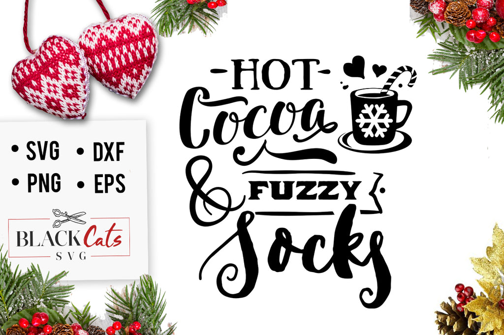 Hot cocoa and fuzzy socks SVG