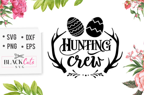 Hunting crew SVG file Cutting File Clipart in Svg, Eps, Dxf, Png for Cricut & Silhouette