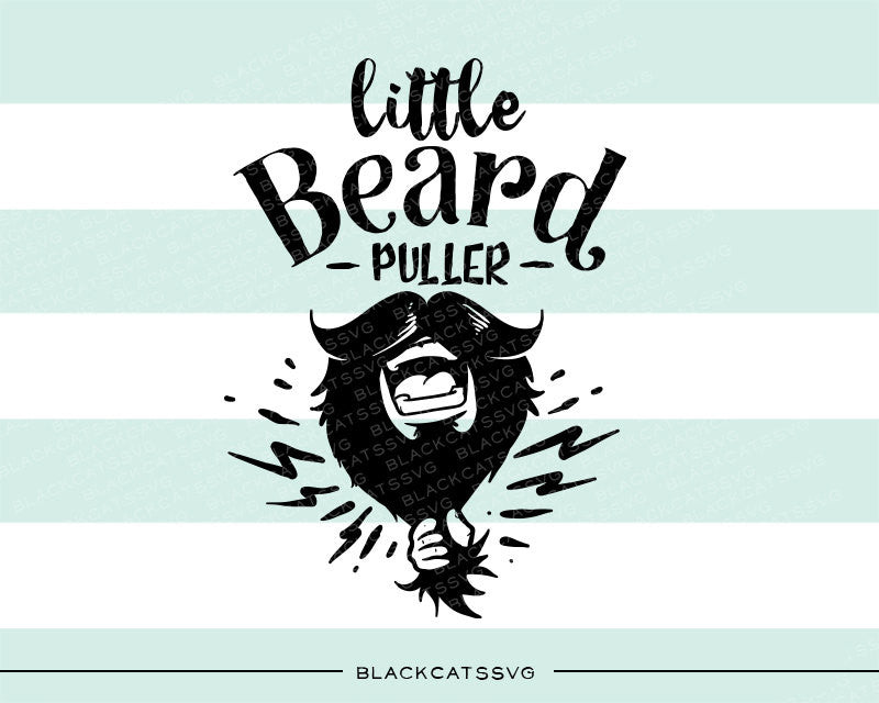 Little beard puller svg  file Cutting File Clipart in Svg, Eps, Dxf, Png for Cricut & Silhouette  svg little beard SVG - BlackCatsSVG