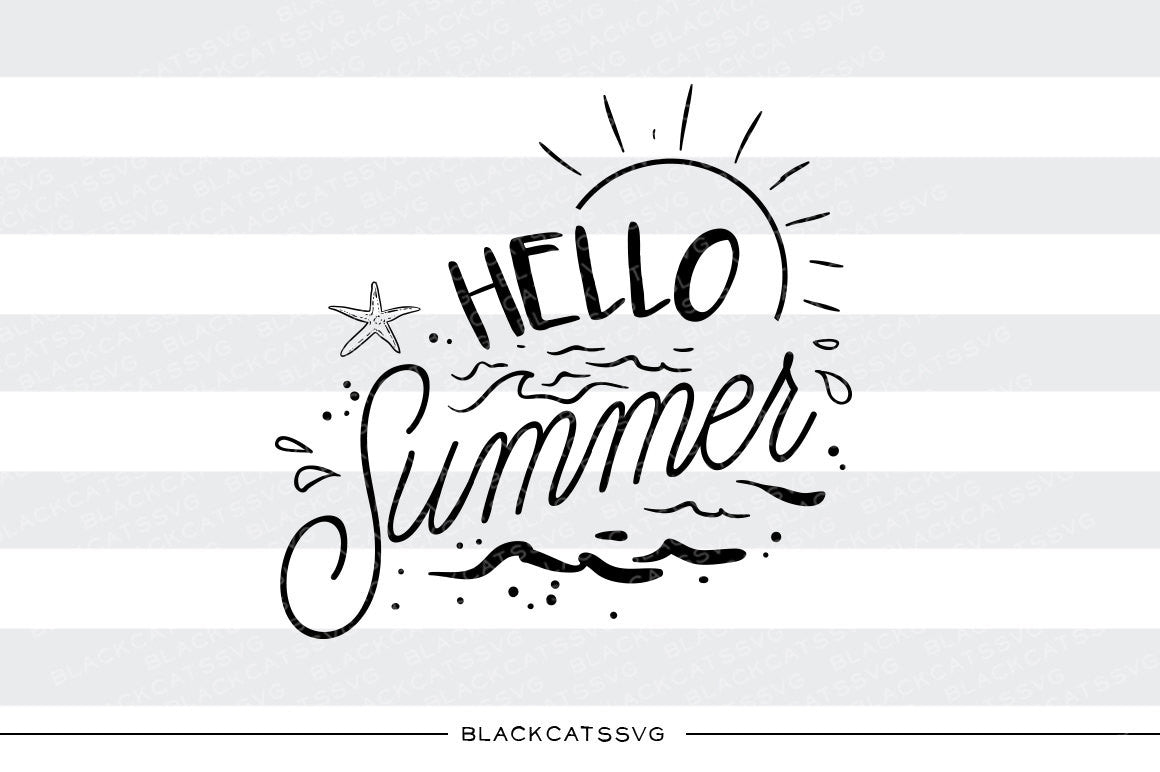 Hello Summer - SVG file Cutting File Clipart in Svg, Eps, Dxf, Png for  Cricut & Silhouette - beach svg