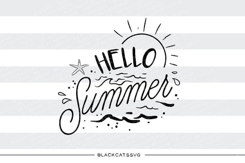 Hello Summer -  SVG file Cutting File Clipart in Svg, Eps, Dxf, Png for Cricut & Silhouette - beach svg - BlackCatsSVG
