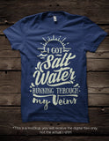 I got salt water running through my veins -  SVG file Cutting File Clipart in Svg, Eps, Dxf, Png for Cricut & Silhouette - beach svg - BlackCatsSVG