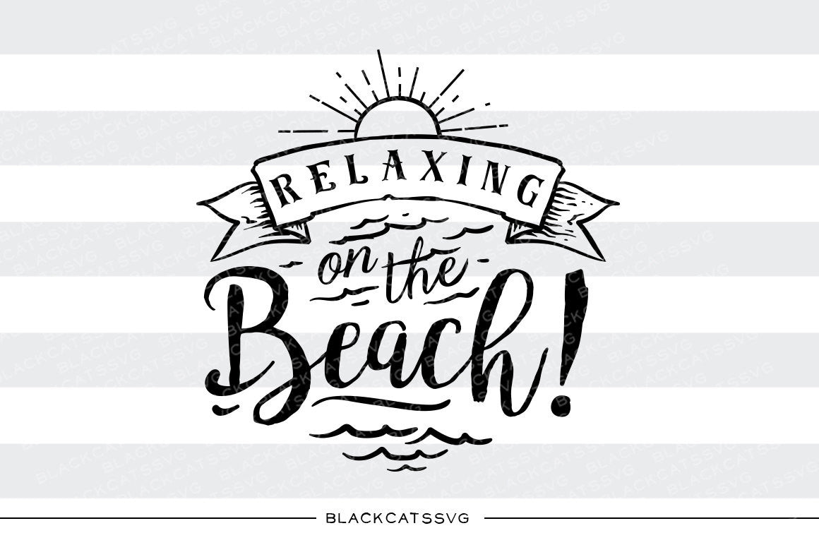 Download Relaxing on the beach - SVG file Cutting File Clipart in ...