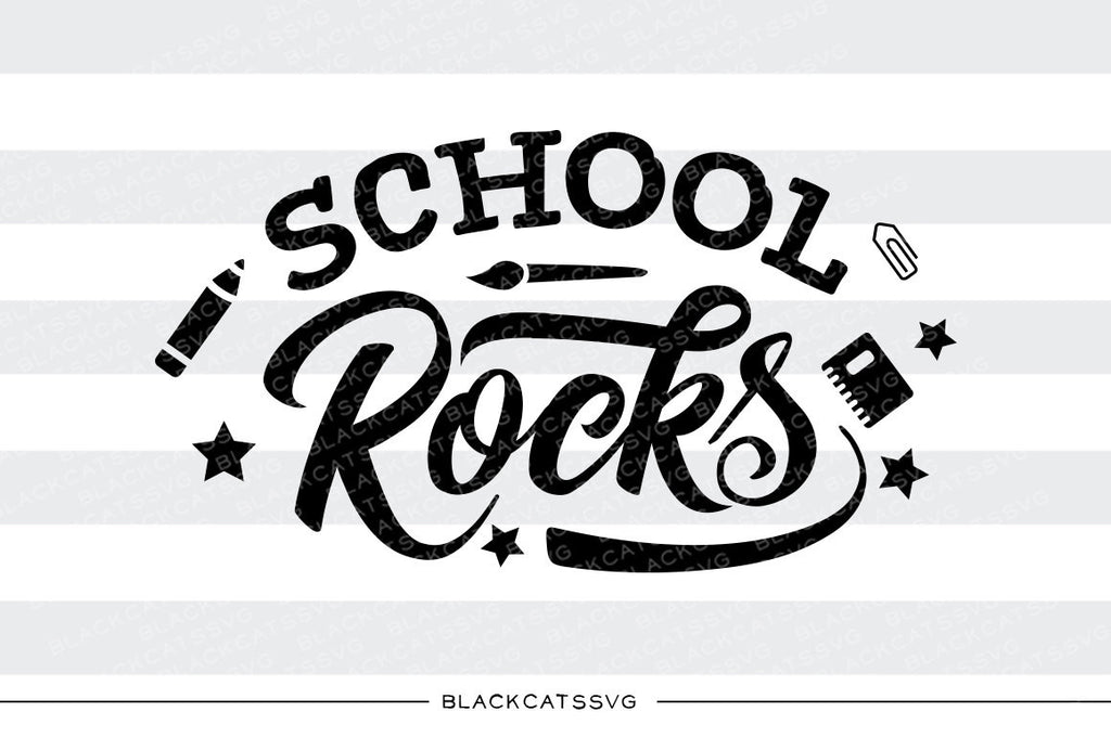 School Rocks SVG file Cutting File Clipart in Svg, Eps, Dxf, Png for Cricut & Silhouette - first day of school svg - BlackCatsSVG