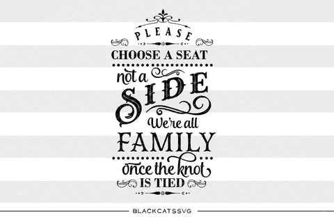 Please choose a seat not a side - we're all family  SVG file Cutting File Clipart in Svg, Eps, Dxf, Png for Cricut & Silhouette  svg - BlackCatsSVG