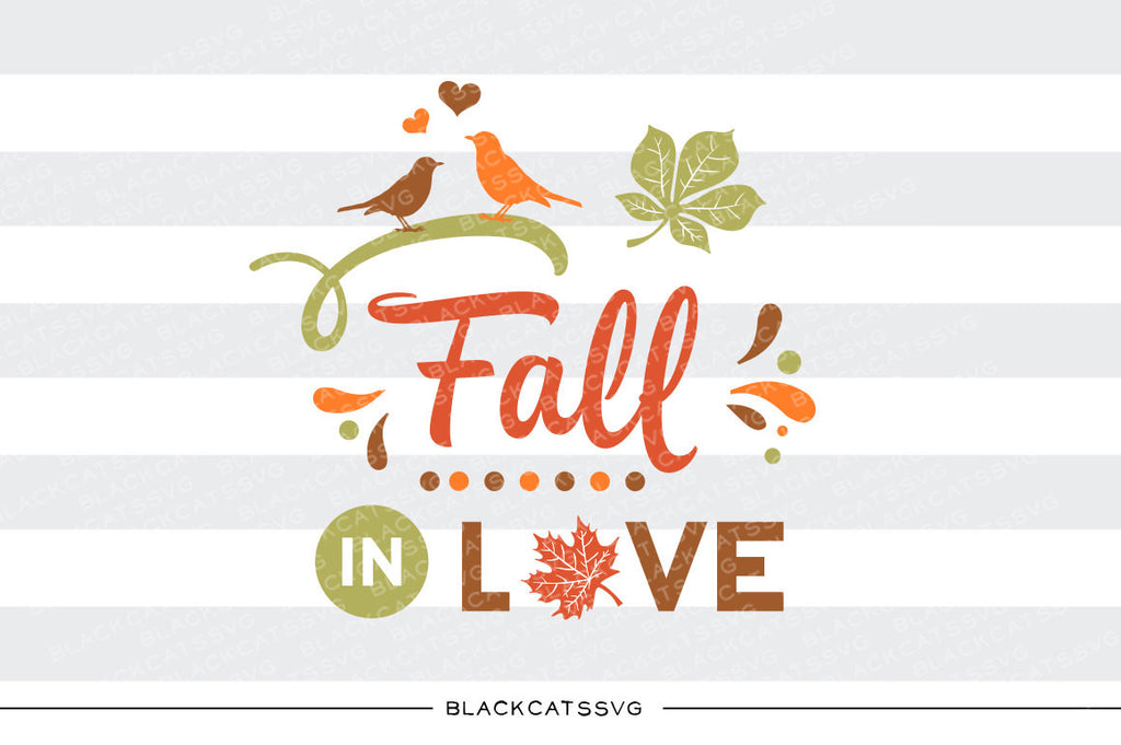 Fall in love  -  SVG file Cutting File Clipart in Svg, Eps, Dxf, Png for Cricut & Silhouette - BlackCatsSVG