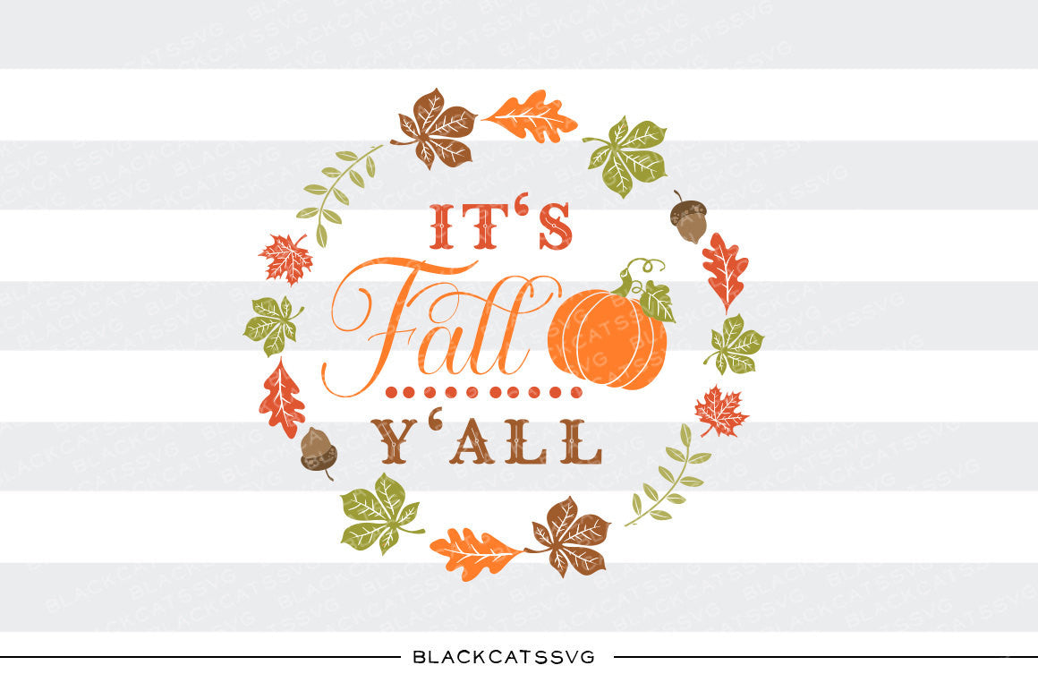 Download It's Fall Y'all - SVG file Cutting File Clipart in Svg ...