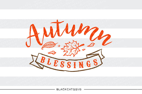 Autumn blessings  -  SVG file Cutting File Clipart in Svg, Eps, Dxf, Png for Cricut & Silhouette - BlackCatsSVG