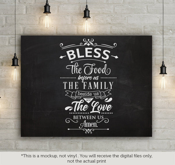 Bless The Food The Family The Love Svg File Cutting File